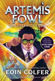 Eternity Code, The (Artemis Fowl, Book 3) ebook by Eoin Colfer