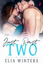 Just Past Two ebook by