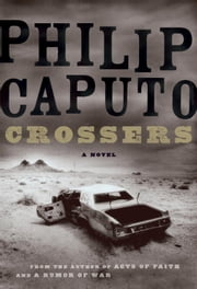 Crossers ebook by Philip Caputo