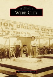 Webb City ebook by Priscilla Purcell Brown