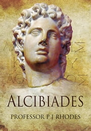 Alcibiades ebook by P J Rhodes