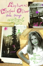 Autumn Winifred Oliver Does Things Different ebook by Kristin O'Donnell Tubb