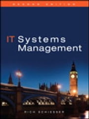IT Systems Management ebook by Rich Schiesser