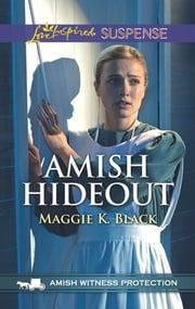 Amish Hideout ebook by Maggie K. Black