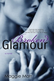 Broken Glamour ebook by Maggie Marr