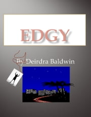 Edgy ebook by Deirdra Baldwin