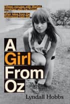 Girl From Oz ebook by Lyndall Hobbs