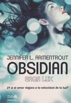Obsidian (Saga LUX 1) ebook by Jennifer L. Armentrout