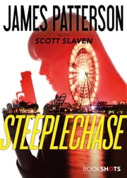 Steeplechase ebook by James Patterson, Scott Slaven