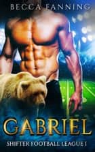 Gabriel ebook by Becca Fanning