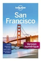 San Francisco Cityguide 1 ebook by LONELY PLANET FR