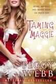 Taming Maggie