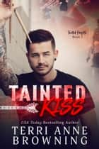 Tainted Kiss ebook by
