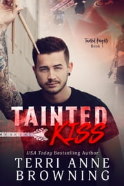 Tainted Kiss ebook by Terri Anne Browning