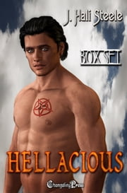 Hellacious (Box Set) ebook by J. Hali Steele