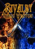 Rivalry ebook by Chris Weston