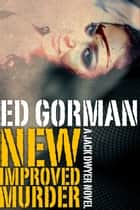 New, Improved Murder ebook by Ed Gorman