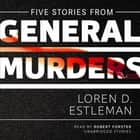 Five Stories from General Murders audiobook by