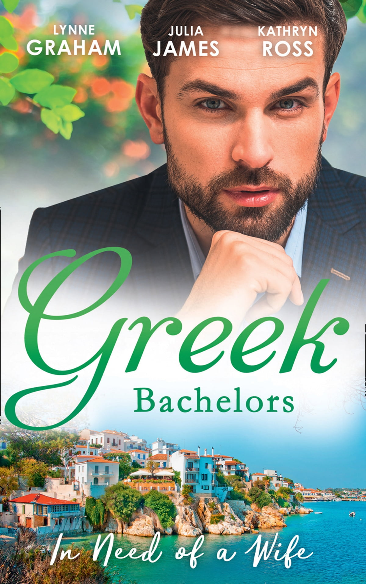 Greek Bachelors: In Need Of A Wife: Christakis's Rebellious Wife / Greek  Tycoon, Waitress Wife / The Mediterranean's Wife by Contract (Mills & Boon