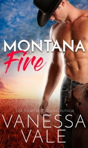 Montana Fire ebook by Vanessa Vale