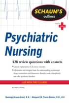 Schaum's Outline of Psychiatric Nursing ebook by Daminga Bynum-Grant, Margaret Travis-Dinkins