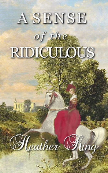 A Sense of the Ridiculous ebook by Heather King