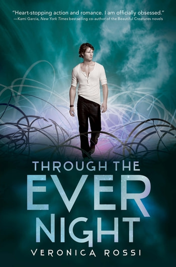 Through the Ever Night ebook by Veronica Rossi