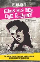 Elvis Has Left the Building - The Day the King Died ebook by