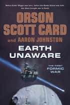 Earth Unaware ebook by Orson Scott Card, Aaron Johnston