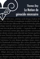 La Notion de génocide nécessaire ebook by Thomas Day