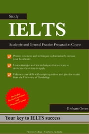 IELTS Preparation Course: Academic and General Practice ebook by Graham Green