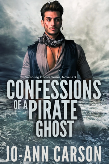 Confessions of a Pirate Ghost ebook by Jo-Ann Carson