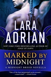 Marked by Midnight - A Midnight Breed Novella ebook by Lara Adrian