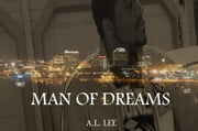 Man Of Dreams ebook by Andre Lee