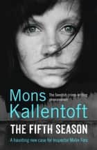 The Fifth Season ebook by Mons Kallentoft
