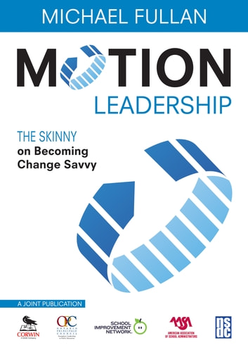 Motion Leadership - The Skinny on Becoming Change Savvy ebook by
