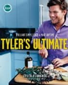 Tyler's Ultimate ebook by Tyler Florence