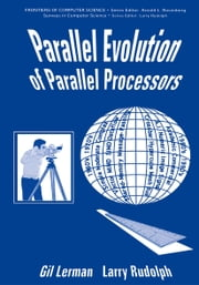 Parallel Evolution of Parallel Processors ebook by G. Lerman,L. Rudolph