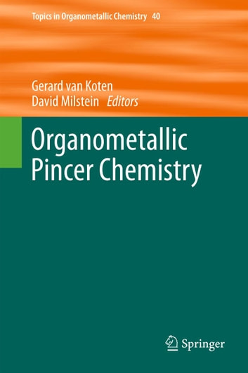 Organometallic Pincer Chemistry ebook by