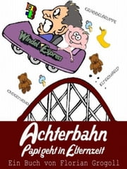 Achterbahn ebook by Florian Grogoll