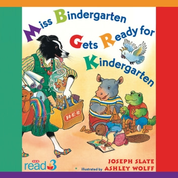 Miss Bindergarten Gets Ready for Kindergarten audiobook by Joseph Slate