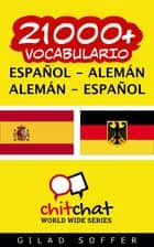 21000+ vocabulario español - alemán ebook by Gilad Soffer