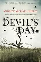 Devil's Day ebook by Andrew Michael Hurley