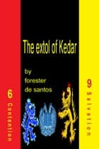 The extol of Kedar eBook by Forester de Santos