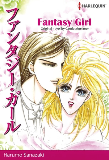FANTASY GIRL (Harlequin Comics) - Harlequin Comics ebook by Carole Mortimer