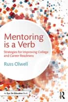 Mentoring is a Verb ebook by Russ Olwell