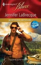 Northern Exposure ebook by Jennifer LaBrecque