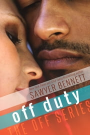 Off Duty ebook by Sawyer Bennett