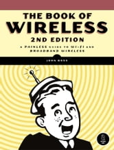 Book of Wireless, 2nd Edition ebook by John Ross
