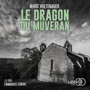 Le Dragon du Muveran livre audio by Marc VOLTENAUER